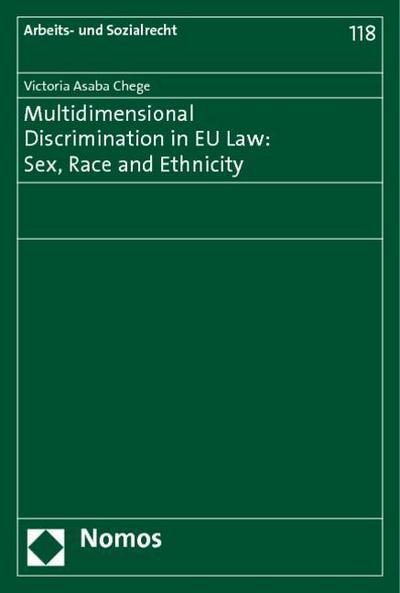 Multidimensional Discrimination in EU Law: Sex, Race and Ethnicity
