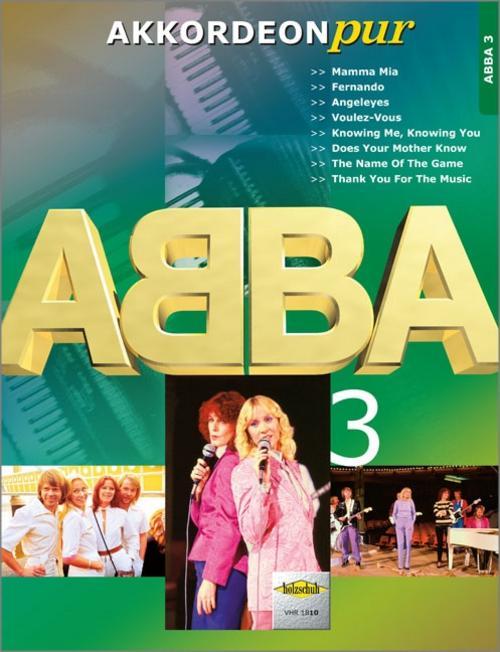 ABBA, für Akkordeon. Bd.3 ABBA