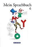 Mein Sprachbuch - 6. Schuljahr