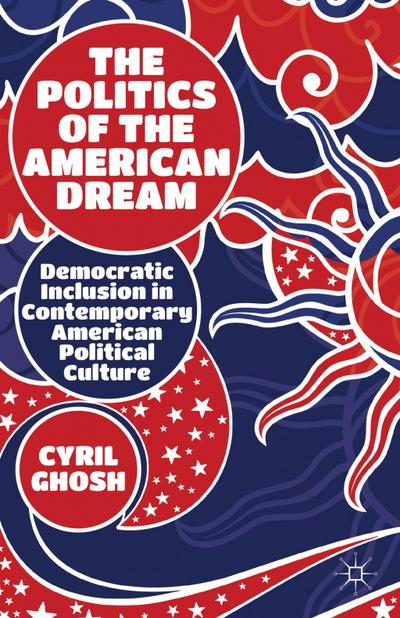 The Politics of the American Dream