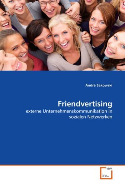 Friendvertising - André Sakowski