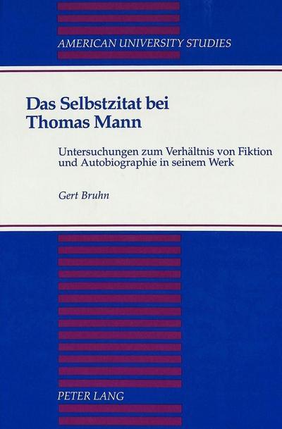 Das Selbstzitat bei Thomas Mann