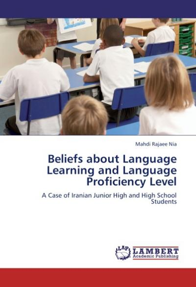 Beliefs about Language Learning and Language Proficiency Level