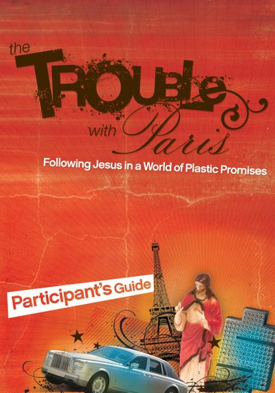 The Trouble with Paris Participant's Guide