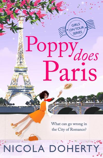 Poppy Does Paris (Girls On Tour BOOK 1)
