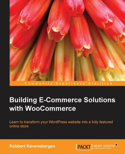 Building E-Commerce Solutions with Woocommerce