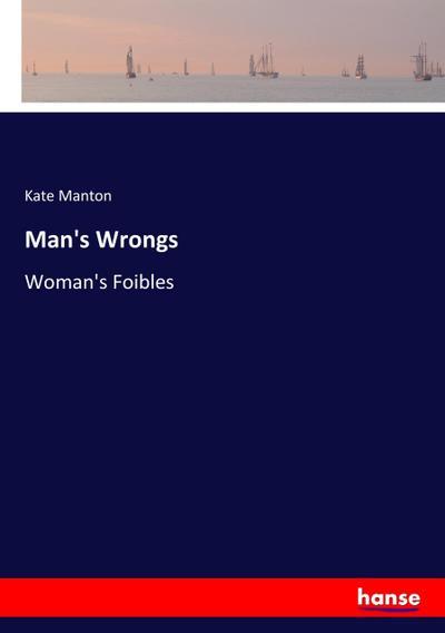 Man's Wrongs