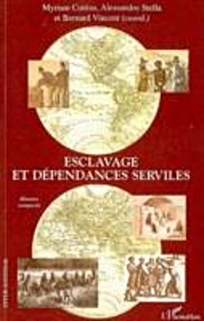 Esclavage et dependances serviles