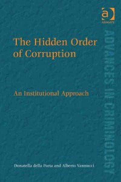 Hidden Order of Corruption