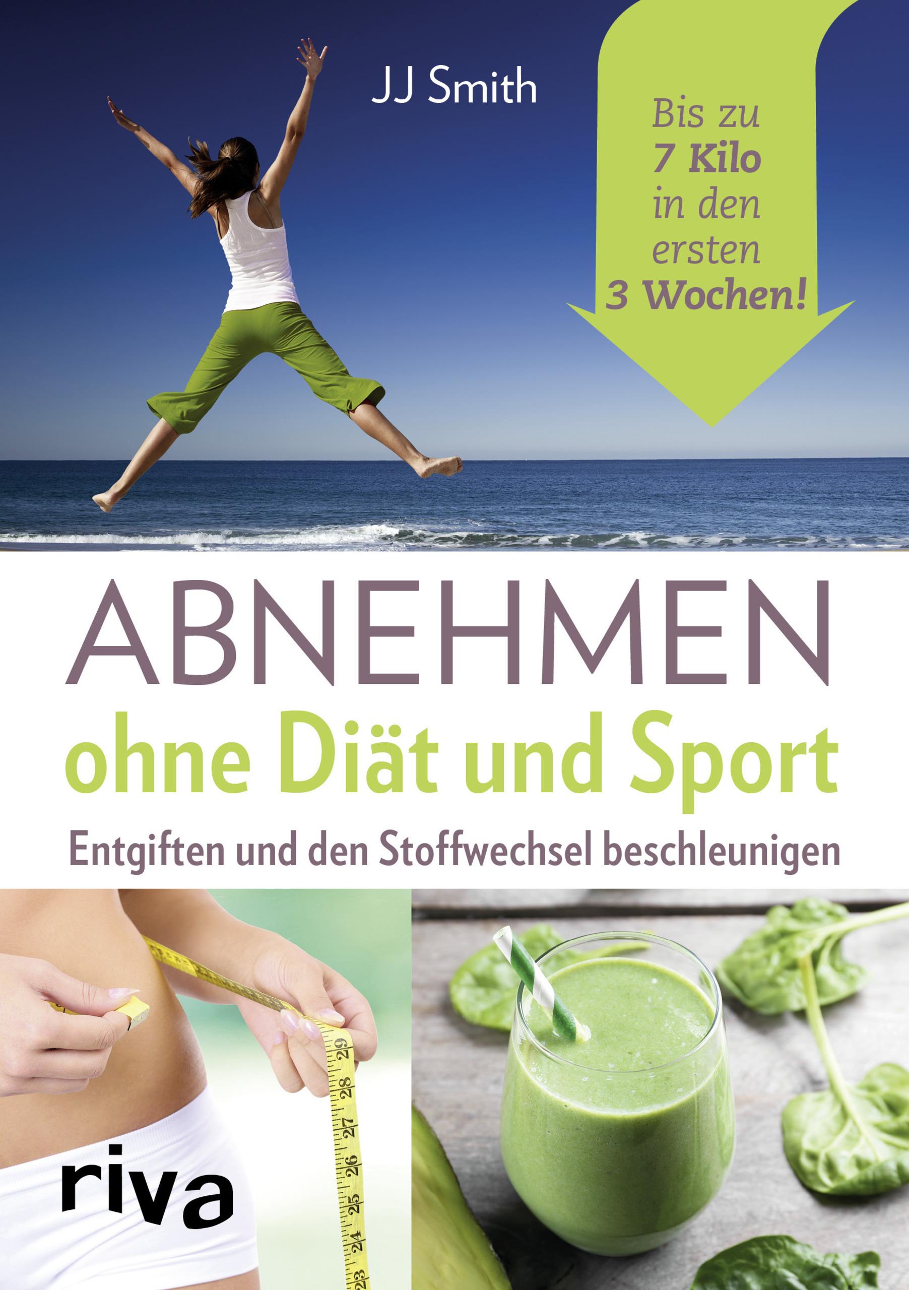Abnehmen ohne Diät und Sport ~ J. J. Smith ~  9783742300454