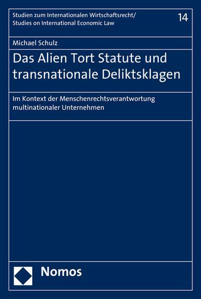 Das Alien Tort Statute und transnationale Deliktsklagen