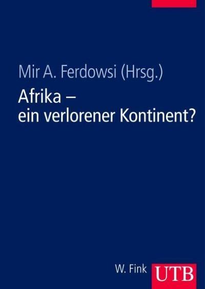 Afrika - ein verlorener Kontinent?
