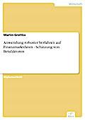 Anwendung robuster Verfahren auf Finanzmarktdaten - Schätzung von Betafaktoren - Martin Grottke