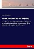 Aachen, Burtscheid und ihre Umgebung