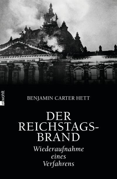 Der Reichstagsbrand: Wiederaufnahme eines Verfahrens