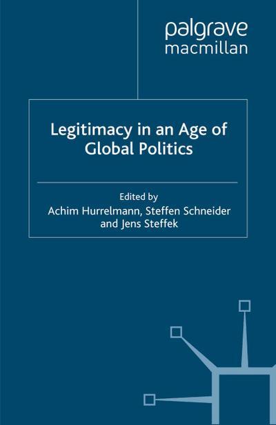 Legitimacy in an Age of Global Politics