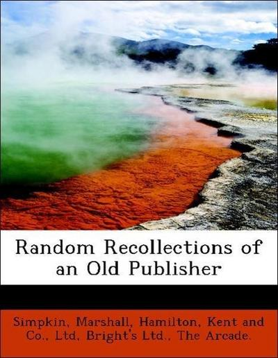 Random Recollections of an Old Publisher