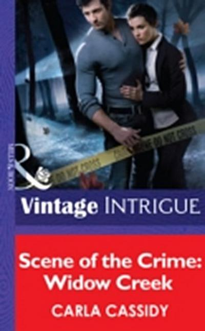 Scene of the Crime: Widow Creek (Mills & Boon Intrigue)