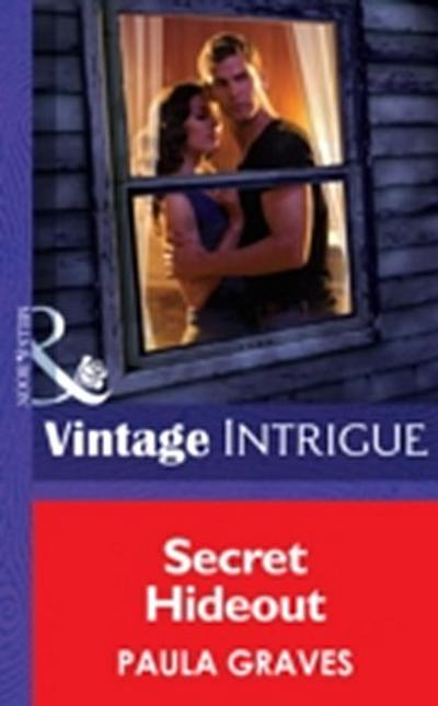 Secret Hideout (Mills & Boon Intrigue) (Cooper Security, Book 2)
