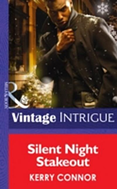 Silent Night Stakeout (Mills & Boon Intrigue)
