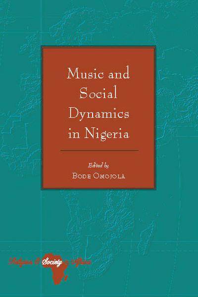 Music and Social Dynamics in Nigeria
