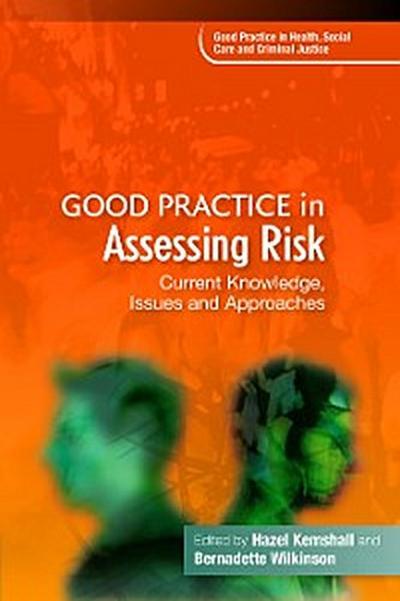 Good Practice in Assessing Risk