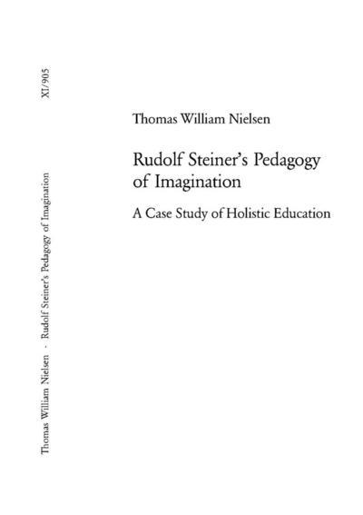 Rudolf Steiner's Pedagogy of Imagination