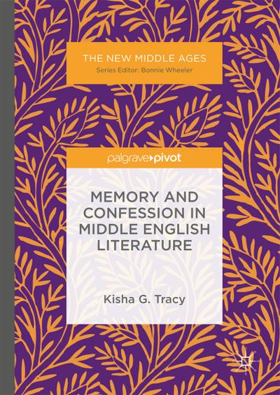 Memory and Confession in Middle English Literature
