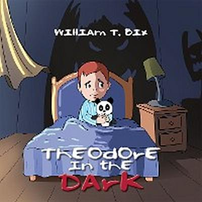 Theodore in the Dark