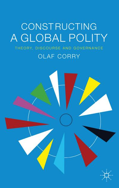 Constructing a Global Polity