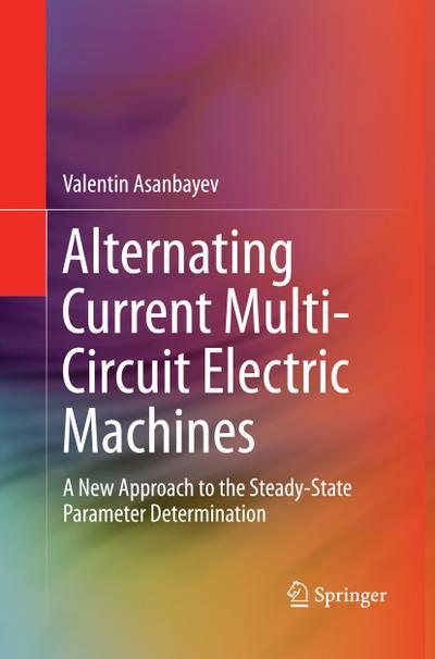Alternating Current Multi-Circuit Electric Machines