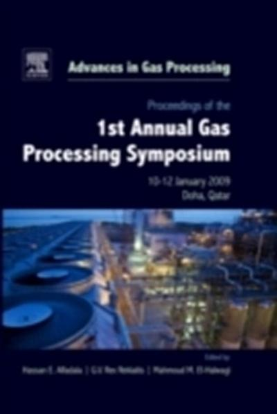 Proceedings of the 1st Annual Gas Processing Symposium