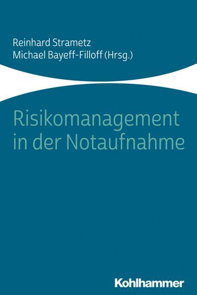 Risikomanagement in der Notaufnahme