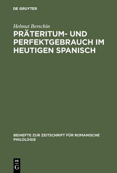 Präteritum- und Perfektgebrauch im heutigen Spanisch