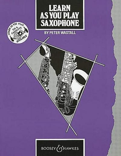 Learn As You Play Saxophone (englische Ausgabe)