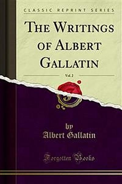 The Writings of Albert Gallatin