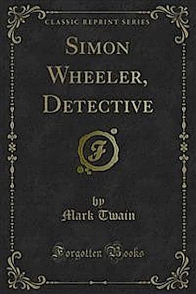 Simon Wheeler, Detective