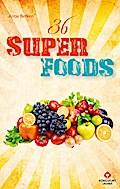 36 Superfoods; Wohlfühlkarten   ; Deutsch; arten, farbige Abbildungen -