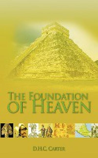 The Foundation of Heaven