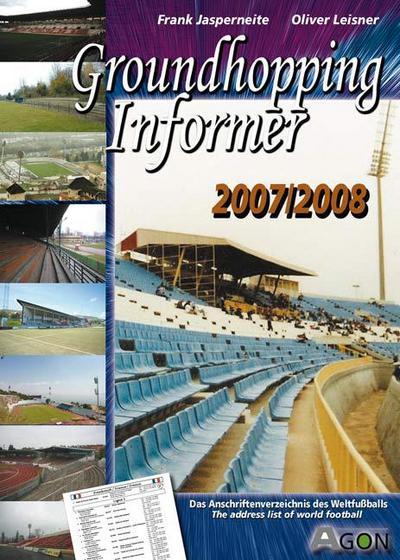 Groundhopping Informer 2007/2008
