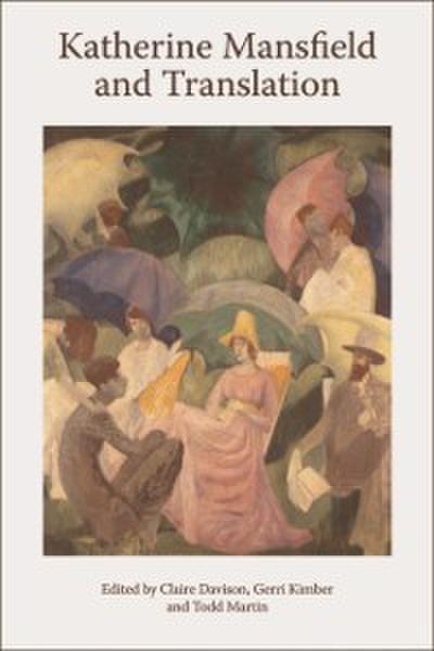 Katherine Mansfield and Translation