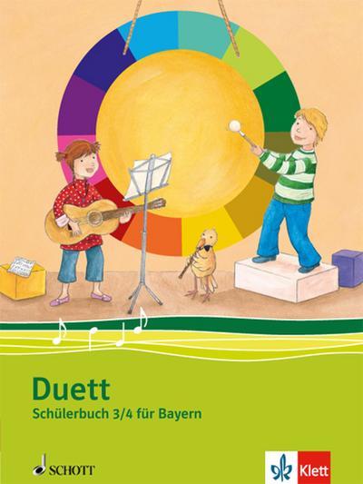 Duett. Schülerbuch 3./4. Schuljahr. Ausgabe Bayern