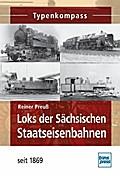 Loks der Sächsischen Staatseisenbahnen: seit  ...