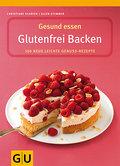 Gesund essen - Glutenfrei Backen (GU Gesund e ...