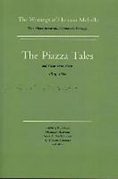 Piazza Tales and Other Prose Pieces, 1839-1860: Volume Nine, Scholarly Edition