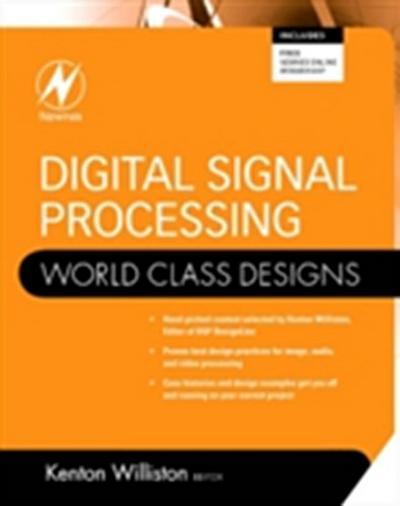 Digital Signal Processing: World Class Designs