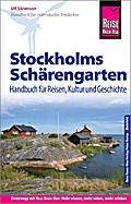 Reise Know-How Reiseführer Stockholms Schärengarten Handbuch für Reisen, Kultur und Geschichte