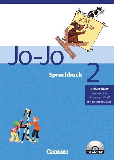 Jo-Jo Sprachbuch - Allgemeine Ausgabe: Jo-Jo Sprachbuch 2. Allgemeine Ausgabe. Arbeitsheft in Vereinfachter Ausgangsschrift. Mit CD-ROM. Baden-Württemberg, Rheinland-Pfalz, Hessen, Saarland