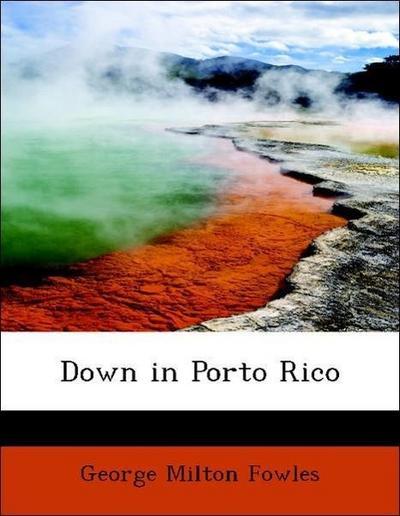 Down in Porto Rico