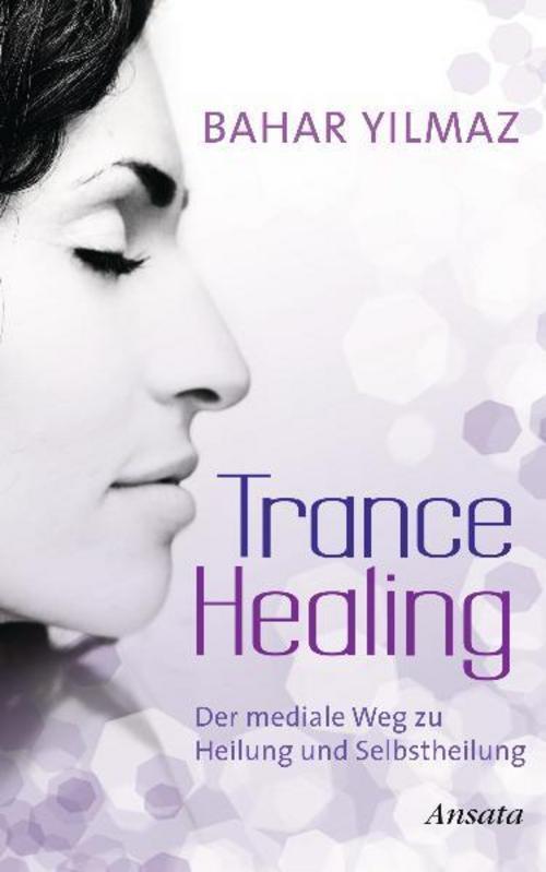 Bahar Yilmaz Trance Healing
